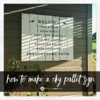Twin Tuesday: DIY Patio Pallet Sign